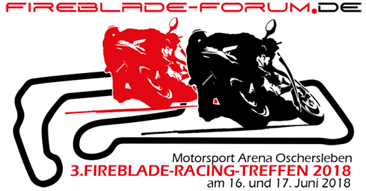 3. Fireblade-Racing-Treffen 2018 - Save the Date